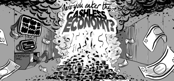 Dare You Enter the Cashless Economy? by Rowan Tallant