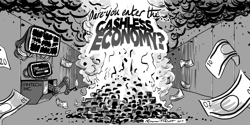Dare You Enter the Cashless Economy? by Rowan Tallant