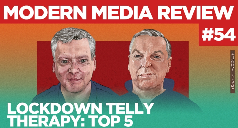 Modern Media Review Lockdown Telly Robin Gibson Sean Gollogly