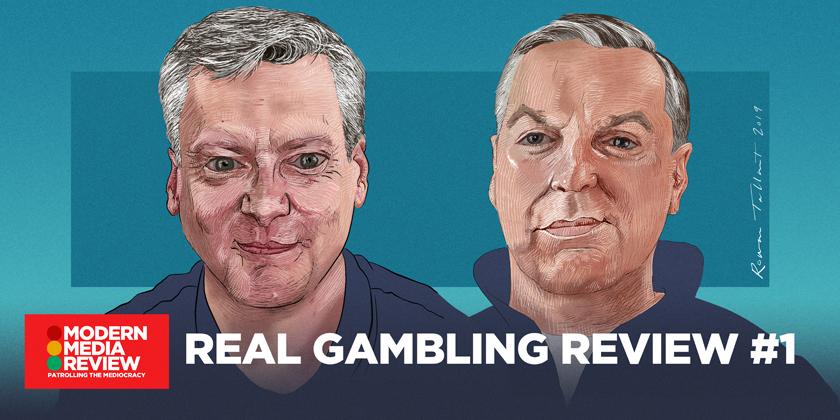 Real Gambling Review - Robin Gibson - Sean Gollogly