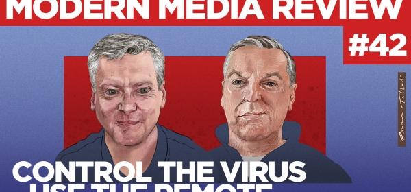 Modern Media Review Coronavirus